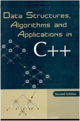 Data Structures Algorithms And Applications In C++ Second Edition Volume-I