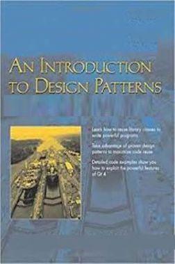 An Introduction To Design Patterns (C#, WPF, ASP.NET, AJAX, PATTERNS)