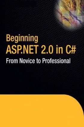 Beginning ASP.NET 2.0 In C# From Novice To Professional
