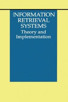 Information Retrieval Systems Theory And Implementation