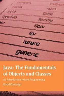 Java The Fundamentals Of Objects And Classes An Introduction To Java Programming
