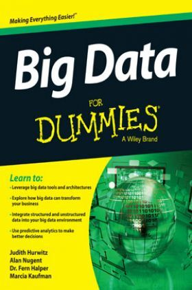 Big Data For Dummies A Wiley Brand