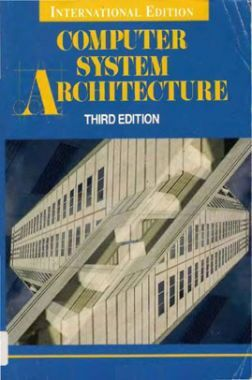 Computer System Architecture Third Edition