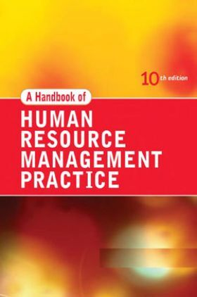 A Handbook Of Human Resource Management Practice 10th Edition