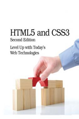 HTML5 And CSS3 Level Up With Today's Web Technologies Second Edition