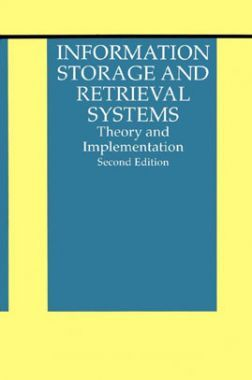 Information Storage And Retrieval Systems Theory And Implementation Second Edition
