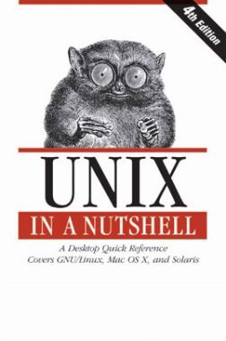 Unix In A Nutshell A Desktop Quick Reference Covers GNU/Linux, Mac OS X, And Solaris Fourth Edition