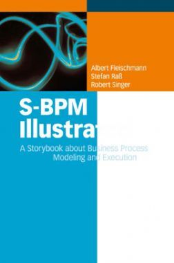 S-BPM Illustration A Storybook About Business Process Modeling And Execution