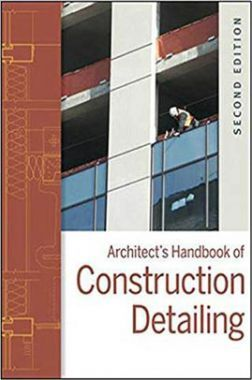 Architect's Handbook Of Contruction Detailing Second Edition