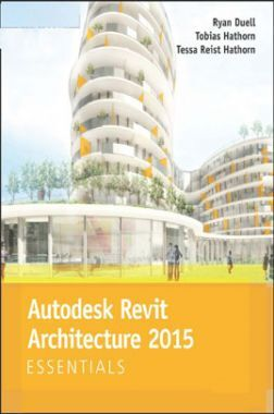 Autodesk Revit Architecture 2015 Essentials