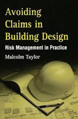 Avoiding Claims In Building Design Risk Management In Practice