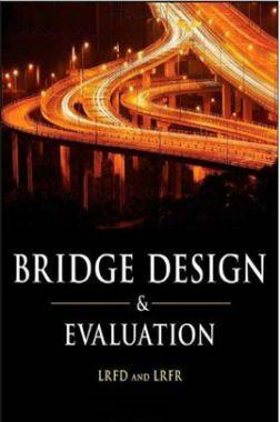 Bridge Design And Evaluation LRFD And LRFR