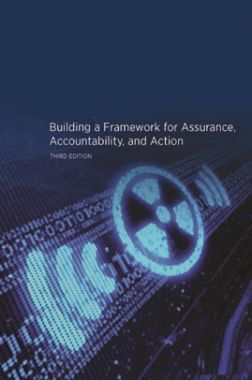 Building a Framework For Assurance Accountability And Action Third Edition