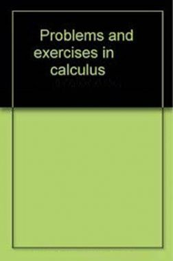 Problems And Exercises In Calculus