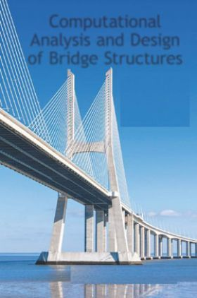 Computational Analysis And Design Of Bridge Structures
