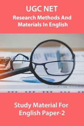 UGC NET Research Methods And Materials In English Study Material For English Paper-2