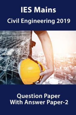 IES Mains Civil Engineering 2019 Question Paper With Answer Paper-2