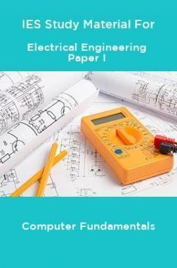 IES Study Material For Electrical Engineering Paper I Computer Fundamentals