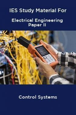 IES Study Material For Electrical Engineering Paper II Control Systems