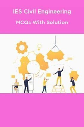 IES Civil Engineering MCQs With Solution