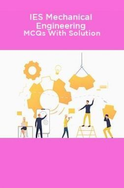IES Mechanical Engineering MCQs With Solution