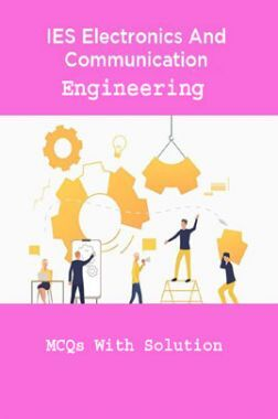 IES Electronics And Communication Engineering MCQs With Solution