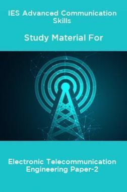 IES Advanced Communication Skills Study Material For Electronic Telecommunication Engineering Paper-2