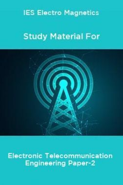 IES Electro Magnetics Study Material For Electronic Telecommunication Engineering Paper-2