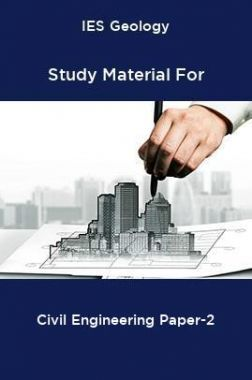 IES Geology Study Material For Civil Engineering Paper-2