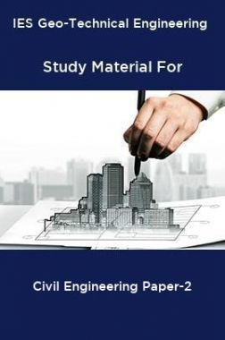 IES Geo-Technical Engineering Study Material For Civil Engineering Paper-2