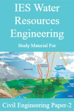 IES Water Resources Engineering Study Material For Civil Engineering Paper-2