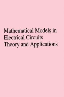 Mathematical Models In Electrical Circuits Theory And Applications