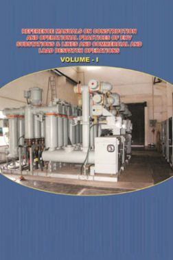 Reference Manuals On Construction And Operational Practices Of EHV Substations  And Lines And Commercial And Load Despatch Operations