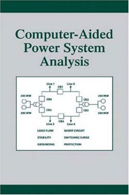 Computer Aided Power System Analysis