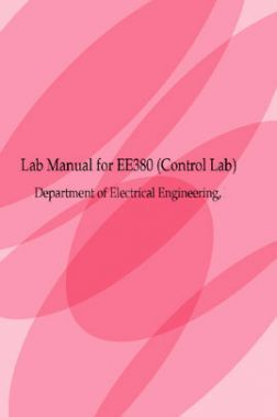 Lab Manual For EE380 Control Lab Department Of Electrical Engineering
