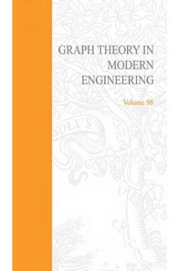 Graph Theory In Modern Engineering Volume-98