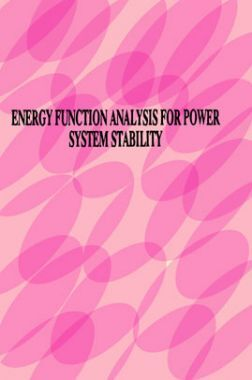 Energy Function Analysis For Power System Stability