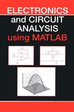 Electronics And Circuit Analysis Using Matlab