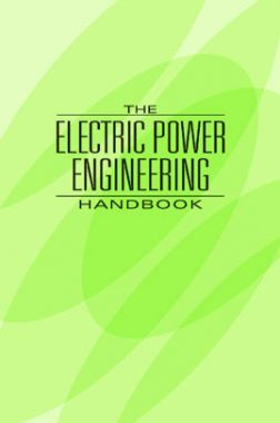 The Electric Power Engineering Handbook