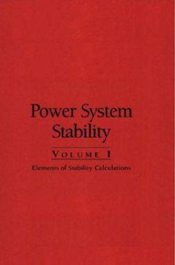 Power System Stability Elements Of Stability Calculations Volume-I