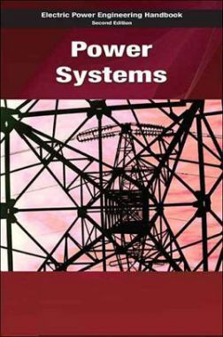 Electric Power Engineering Handbook Power Systems Second Edition