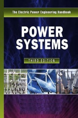 The Electric Power Engineering Handbook Power Systems Third Edition