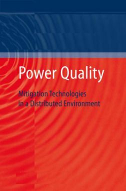 Power Quality Mitigation Technologies In A Distributed Environment