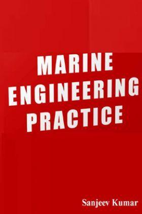 Marine Engineering Practice
