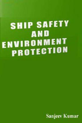 Ship Safety & Environment Protection