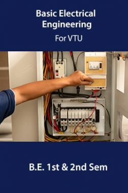 Basic Electrical Engineering For VTU  B.E. 1st & 2nd Sem