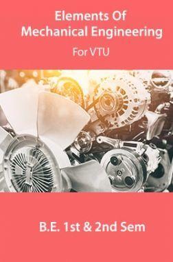 Elements Of Mechanical Engineering For VTU  B.E. 1st & 2nd Sem