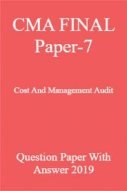 CMA FINAL Paper-7  Cost And Management Audit Question Paper With Answer 2019