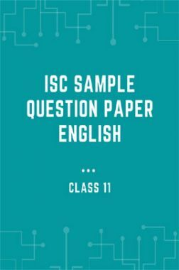 ISC Sample Question Paper English For Class-11