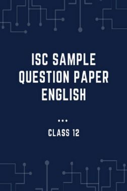 ISC Sample Question Paper English For Class-12